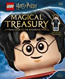 LEGO (R) Harry Potter (TM) Magical Treasury (with exclusive LEGO minifigure) A Visual Guide to the Wizarding World