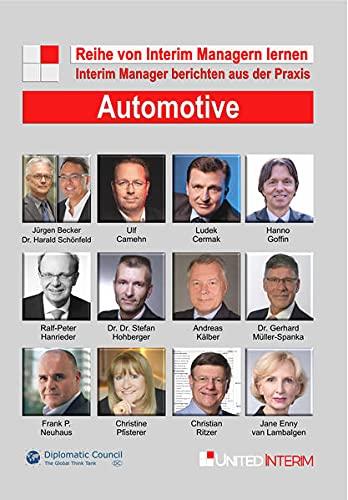 Automotive: Interim Manager berichten aus der Praxis: Von Interim Managern lernen
