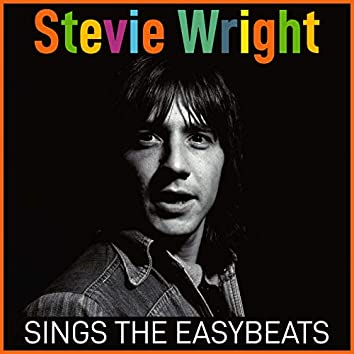 Stevie Wright Sings The Easybeats