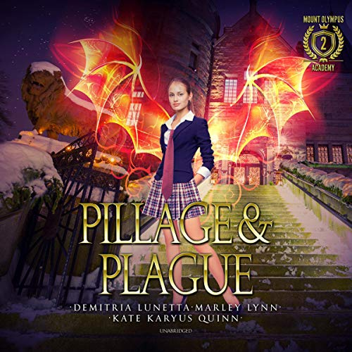 Pillage & Plague: The Mount Olympus Academy Series, Book 2