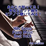 Hits Songs Piano Music Best Vol.8
