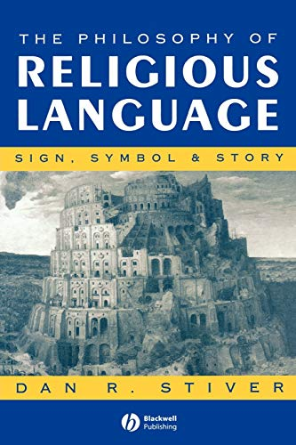 The Philosophy of Religious Language: Sign, Symbol and Story
