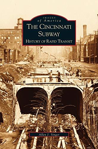 Cincinnati Subway: History of Rapid Transit