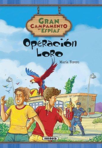 Operación Loro (Gran campamento de espías)