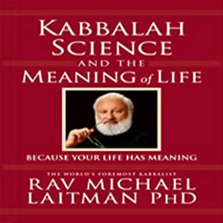 Kabbalah, Science, and the Meaning of Life cover art