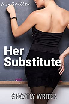 Her Substitute: A Masking Novel by [Ghostly Writer]
