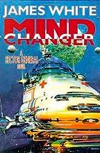 Mind Changer (Sector General, #11)
