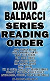 DAVID BALDACCI: SERIES READING ORDER: MY READING CHECKLIST: CAMEL CLUB SERIES, KING & MAXWELL SERIES, JOHN PULLER SERIES, WILL ROBIE SERIES, THE FINISHER SERIES, SHAW SERIES