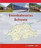 Eisenbahnatlas Schweiz: Railatlas Suisse - Svizzera - Switzerland - Hans Schweers