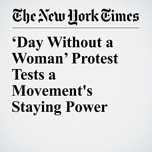 'Day Without a Woman' Protest Tests a Movement's Staying Power copertina