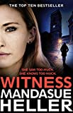 Witness: A Gripping Gangland Thriller Set on the Streets of Manchester (English Edition)