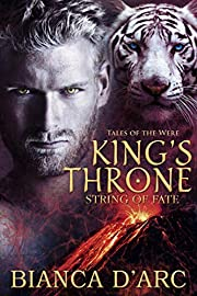 King's Throne: Tales of the Were (String of Fate Book 2)