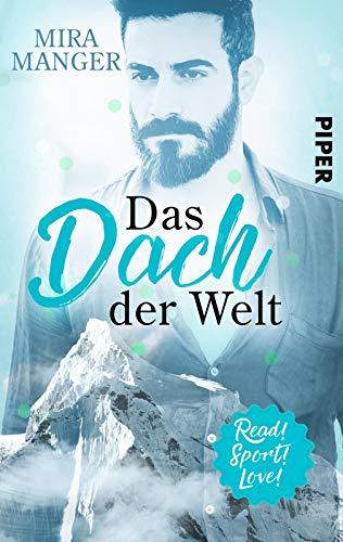Das Dach der Welt (Read! Sport! Love!): Roman