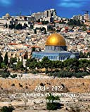 2021-2022 18 Weekly Monthly Planner July 2021 December 2022: Old City Jerusalem Israel - Monthly Calendar with U.S./UK/ ... East Vacation Travel For Work Business School
