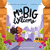 My Big Welcome: A story about kindness