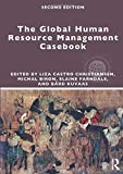 The Global Human Resource Management Casebook (Global HRM)