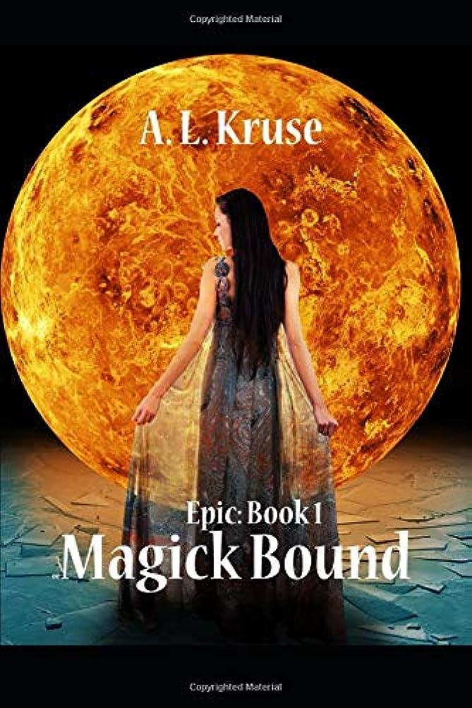 こどもの宮殿航海のEpic: Book 1: Magick Bound