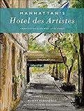 Manhattan's Hotel des Artistes: America's Paris on West 67th Street