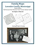 Family Maps of Lowndes County, Mississippi