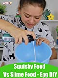 Squishy Food Vs Slime Food - Egg DIY