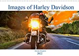 Images of Harley Davidson (Wall Calendar 2022 DIN A3 Landscape): Whatever it is, it's better in the...