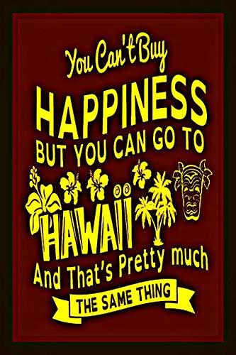 %55 OFF! Can't Buy Happiness Made in Hawaii Metal Sign 8X12 Luau Tiki Bar Beach Hot Tub