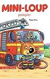 Mini-Loup pompier (Albums) - Format Kindle - 9782017023951 - 4,49 €