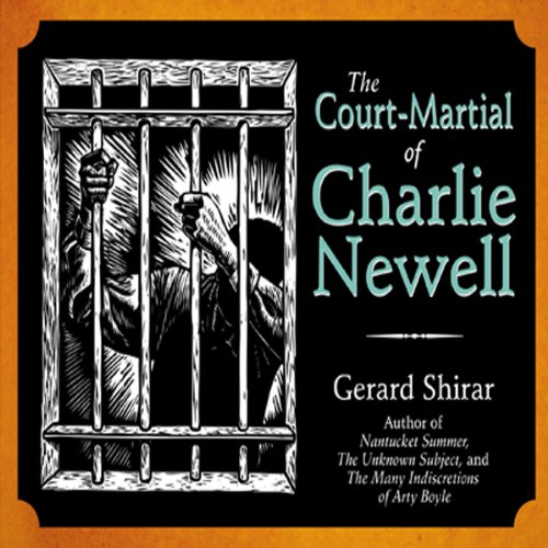 The Court-Martial of Charlie Newell audiobook cover art
