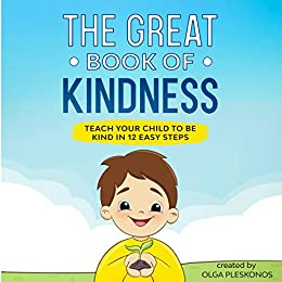 The Great Book Of Kindness by Olga Pleskonos ebook deal