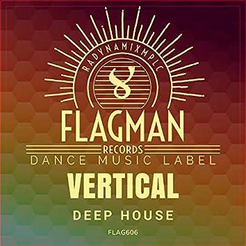 Vertical Deep House