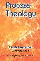 Process Theology: A Basic Introduction