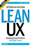 Lean UX - Designing Great Products with Agile Teams (English Edition) - Format Kindle - 9781491953563 - 17,35 €