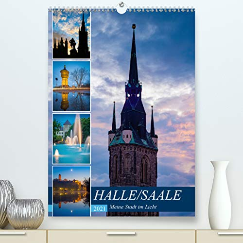 Halle/Saale - Meine Stadt im Licht (Premium, hochwertiger DIN A2 Wandkalender 2021, Kunstdruck in Hochglanz)