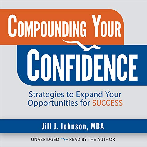 Compounding Your Confidence audiobook cover art