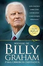 Manual de Billy Graham Para Obreros = Billy Graham Handbook for Christians (Spanish Edition)