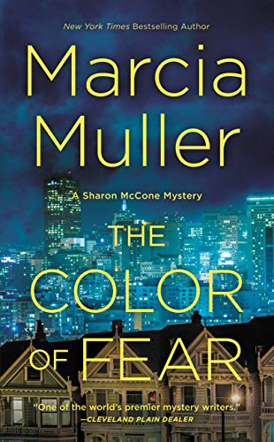 The Color of Fear (A Sharon McCone Mystery Book 33) (English Edition)