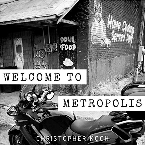 Welcome to Metropolis audiobook cover art