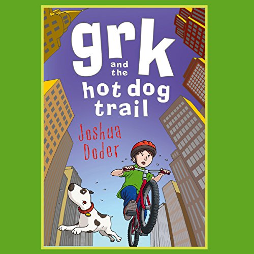 Grk and the Hot Dog Trail cover art