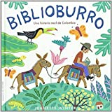 Biblioburro: Una historia real de Colombia (Albumes Ilustrados)