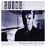 The Dream of the Blue Turtles by STING (2005-05-04)