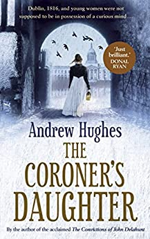The Coroner's Daughter by [Andrew Hughes]