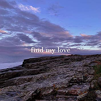 Find My Love (feat. Claudia Hernández)