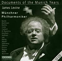 Documents of the Munich Years - James Levine - Munchner Philharmoniker by Munchner Philharmoniker (2013-08-05)