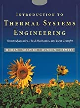 Introduction to Thermal Systems Engineering: Thermodynamics, Fluid Mechanics, and Heat Transfer by Michael J. Moran (Sep 3 2002)