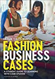 Fashion Business Cases: A Student Guide to Learning With Case Studies