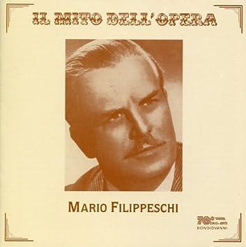 Il mito dell'Opera: Mario Filippieschi (Recorded 1955-1957)
