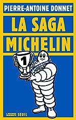 La Saga Michelin de Pierre-antoine Donnet