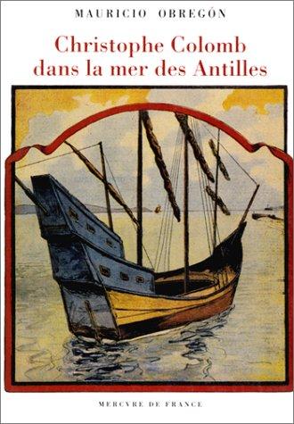 Christophe Colomb dans la mer des Antilles