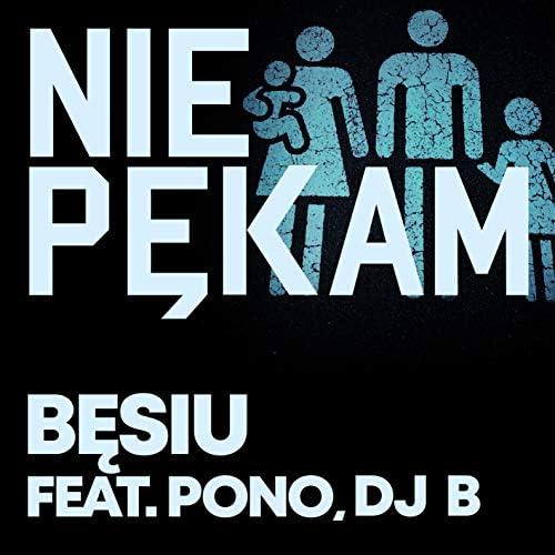 Bęsiu, Pono & DJ B