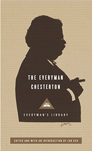 The Everyman Chesterton (Everyman's Library Classics Series)